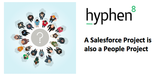 A Salesforce project is also a people project